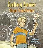 img - for Zachary Zormer: Shape Transformer book / textbook / text book