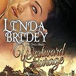 Westward Courage: Montana Mail Order Brides, Book 17   Linda Bridey