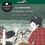 La Inmortal [The Immortal] | Ricard Ruiz Garzón