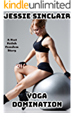 Yoga Domination: A Foot Fetish Femdom Story
