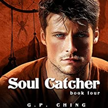 Soul Catcher : The Soulkeepers, Book 4 Audiobook by G. P. Ching Narrated by Jeffrey Kafer