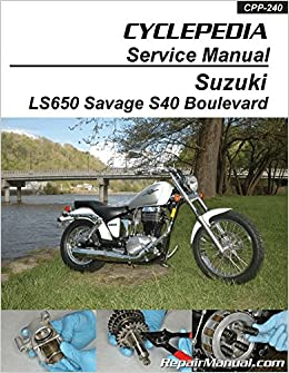 CPP-240-P Suzuki LS650 Savage / Boulevard S40 Motorcycle Service
