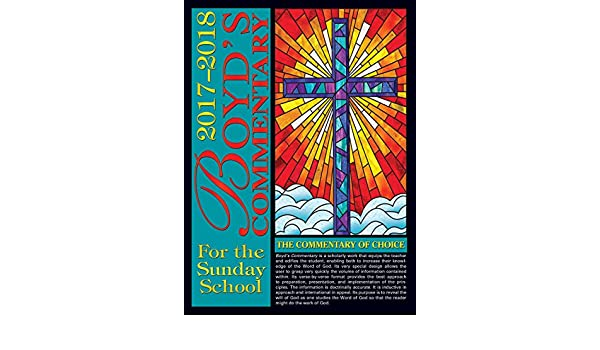2017 2018 Boyds Commentary Sunday School Kindle Edition By