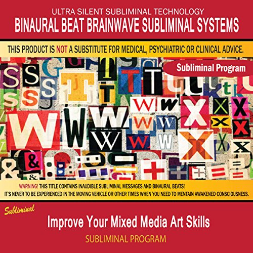 improve your mixed media art skills subliminal ambient music
