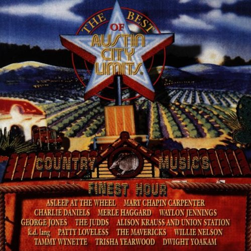 The Best Of Austin City Limits: Country Music's Finest Hour by Sony