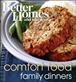 Better Homes and Gardens Comfort Food Family Dinners Wp, Better Homes and Gardens Books Staff, 1572156252