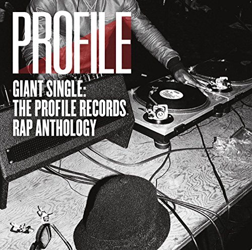 Giant Single: Profile Records Rap Anthology (Best Selling Rap Singles)