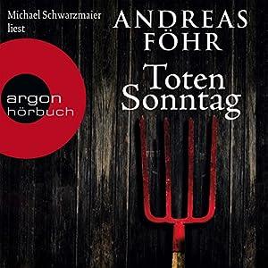 Totensonntag (Kommissar Wallner 5) Audiobook