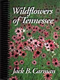 Wildflowers of Tennessee 9780970841803