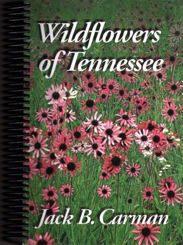 Tennessee Wildflower (Wildflowers of Tennessee)