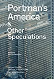 img - for Portman's America: & Other Speculations book / textbook / text book