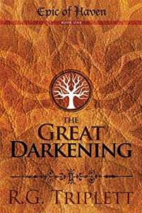 The Great Darkening: The Epic Of Haven: Book One by R.G. Triplett ebook deal