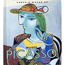 CHEFS-D'OEUVRE DU MUSE PICASSO