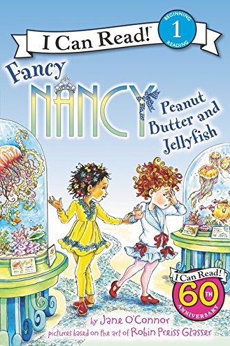 Fancy Nancy: Peanut Butter and Jellyfish (I Can Read Level 1)