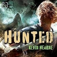 Hunted: The Iron Druid Chronicles, Book 6 Hörbuch von Kevin Hearne Gesprochen von: Christopher Ragland