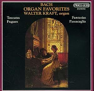 Bach: Organ Favorites- Walter Kraft -organ
