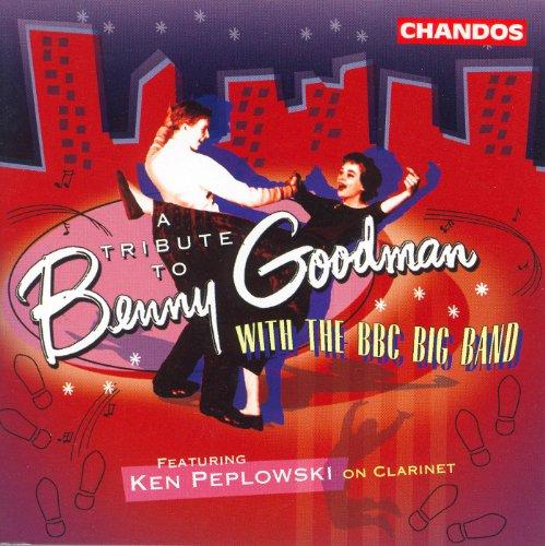 Bbc Big Band: Tribute To Benny...