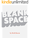 Blank Space: A story in concrete poetry for striving readers