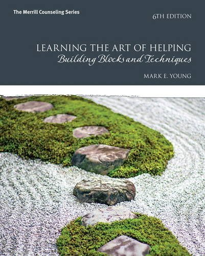 Learning the Art of Helping Building Blocks and Techniques 6th Edition