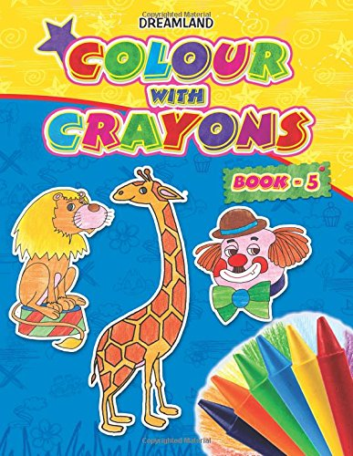 Colour with Crayons - Part 5
