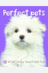 Bright Baby Touch & Feel Perfect Pets (Bright Baby Touch and Feel) (English Edition) Edición Kindle