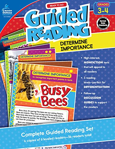 Carson-Dellosa Ready to Go Guided Reading: Determine Importance Resource Book, Grades 3-4 (Teaching Middle School Students To Analyze Text)