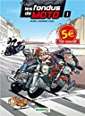 Les fondus de moto, Tome 1 : par Bloz