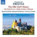 de Freitas: The Silly Girl's Dance; The Wall of Love; Medieval Suite; Ribatejo