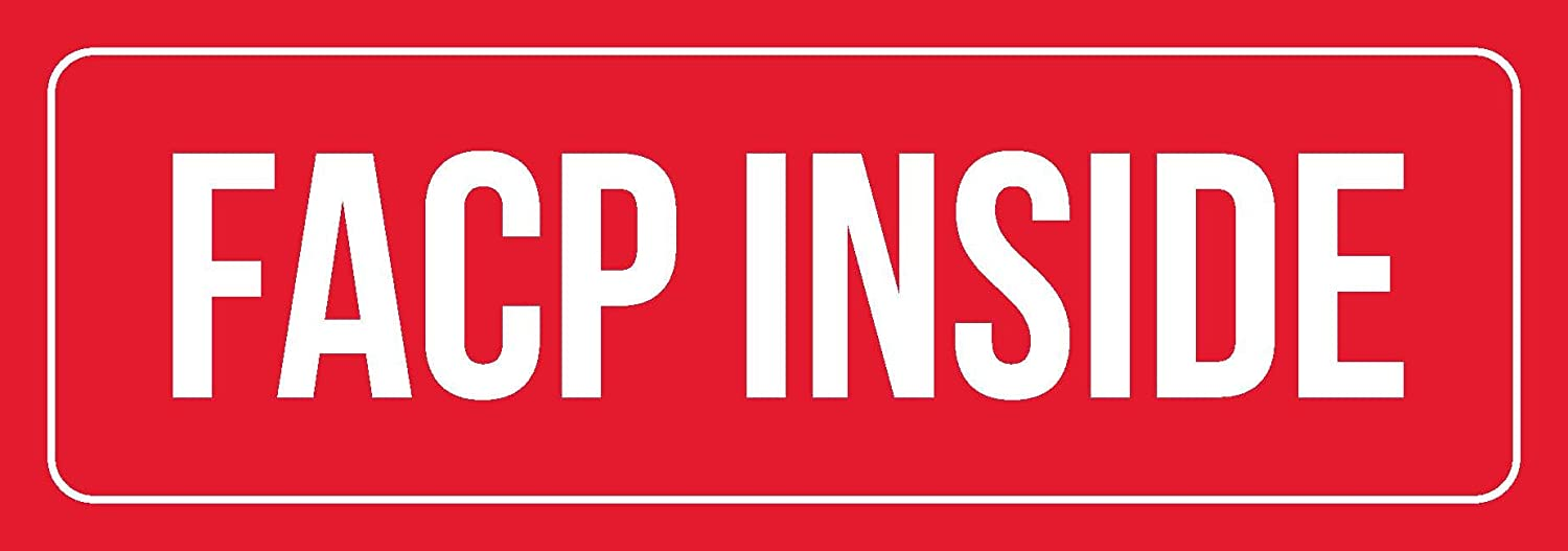 Red Background with White Font Facp Inside Office Business Retail Outdoor & Indoor Plastic 3 x 9 Wall Sign - Single