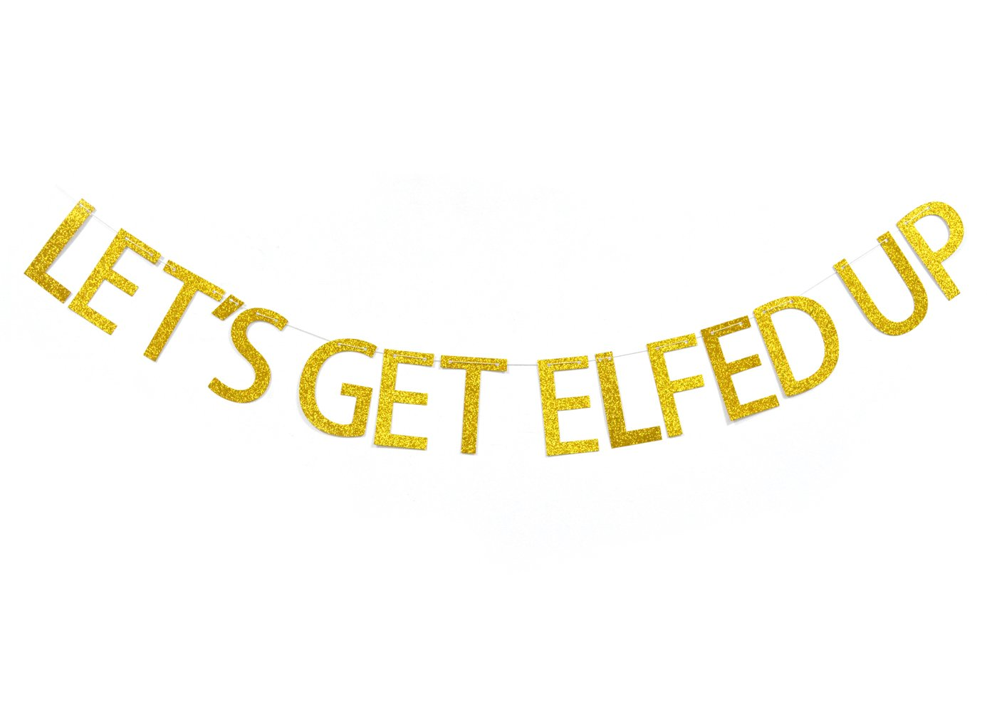 Qttier Lets Get Elfed Up Gold Glitter Banner-Funny Christmas Decorations