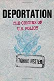 Deportation: The Origins of U.S. Policy