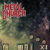 METAL CHURCH-XI