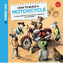 How to Build a Motorcycle: A racing adventure of mechanics, teamwork, and friendship