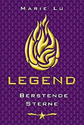 Legend 3 - Berstende Sterne (German Edition)