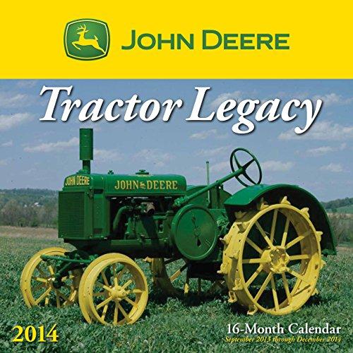 John Deere Tractor Legacy 2014: 16 Month Calendar - September 2013 through December 2014