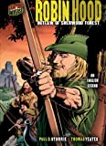 Robin Hood: Outlaw of Sherwood Forest, An English Legend (Graphic Myths and Legends) by Paul D. Storrie front cover