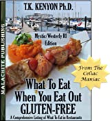 What To Eat When You Eat Out Gluten Free Mystic CT / Westerly RI Beaches Edition (What to Eat Gluten Free)