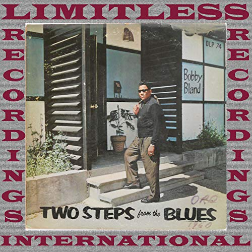 Two Steps From The Blues (Bobby Blue Bland Two Steps From The Blues)