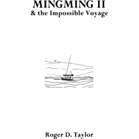 Mingming II & the Impossible Voyage (English Edition)