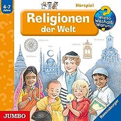 Religionen der Welt (Wieso? Weshalb? Warum?)