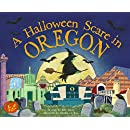 A Halloween Scare in Oregon (A Halloween Scare: Prepare If You Dare)