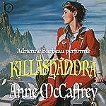 Killashandra: A Crystal Singer Novel | Anne McCaffrey
