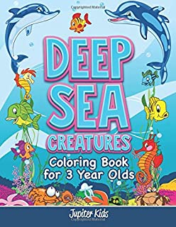 Deep Sea Creatures Coloring Book For 3 Year Olds