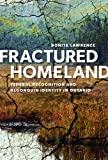 Fractured Homeland : Federal Recognition and Algonquin Identity in Ontario, Lawrence, Bonita, 0774822880
