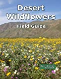 Desert Wildflowers Field Guide