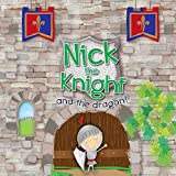 Nick the Knight and the Dragon!