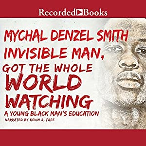 Invisible Man, Got the Whole World Watching Audiobook