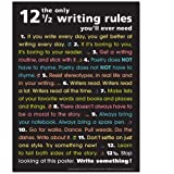 The Only 12 1/2 Writing Rules You'll Ever Need- Poster