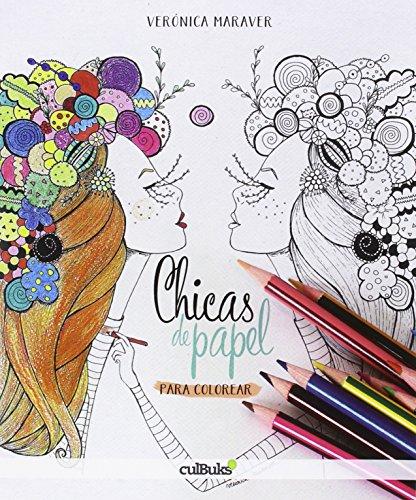 Descargar Libro Chicas De Papel Para Colorear Verónica Maraver Ramírez