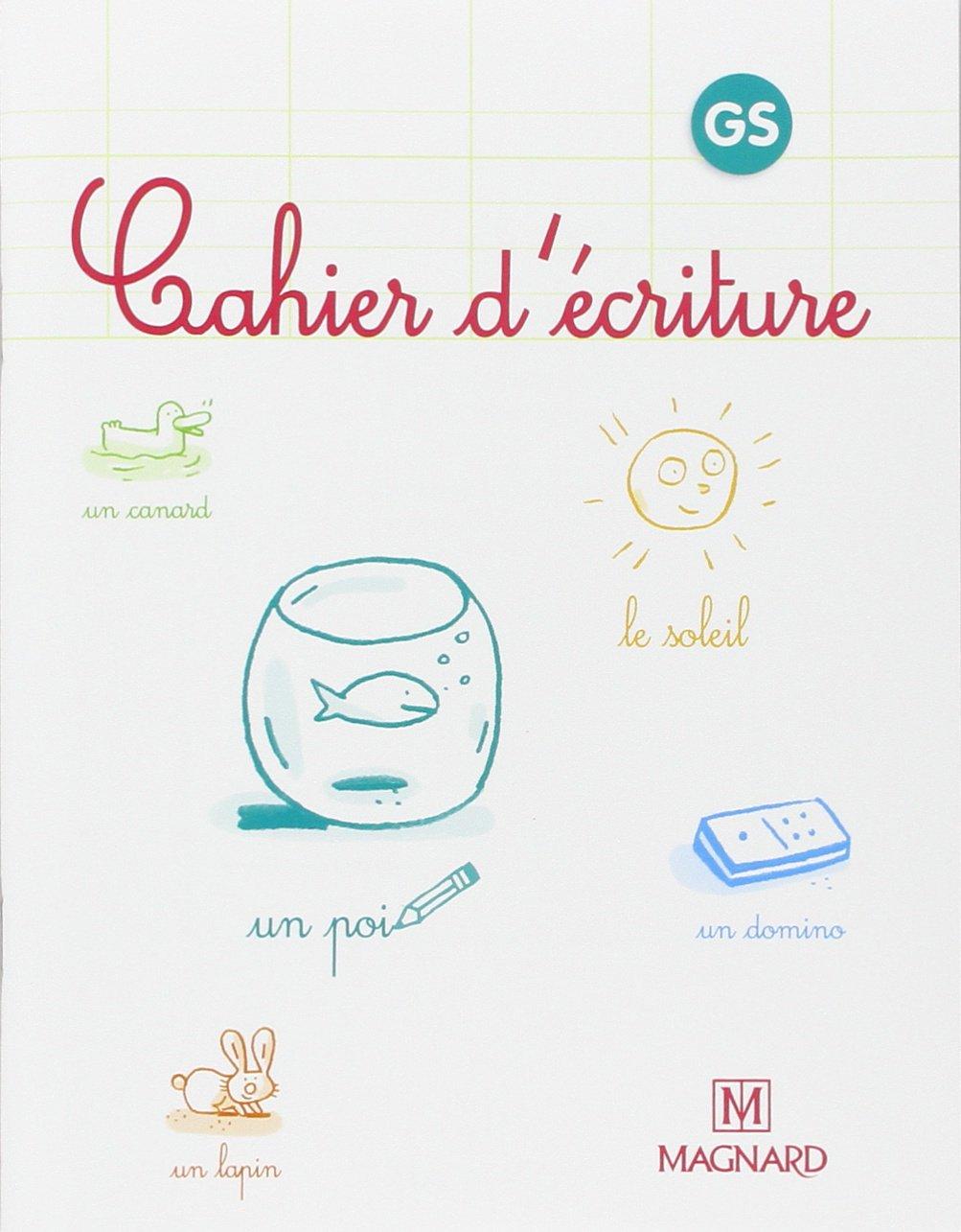 Cahier d'écriture Grande Section (Anglais) Broché – 18 avril 2005 Bernard Montayral Laure Dumesnil Magnard 2210722012